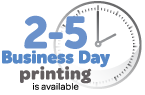 2-5 day business printing available