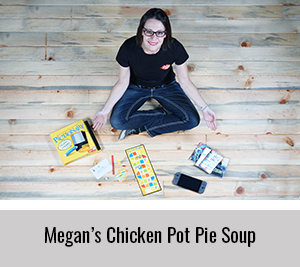 Megan-Shares-her-Chicken-Pot-Pie-Soup-Recipe-for-the-StickerGiant-2020-Cookbook