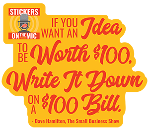 Quote-from-Dave-Hamilton-as-Said-on-the-Stickers-on-the-Mic-Podcast-with-StickerGiant
