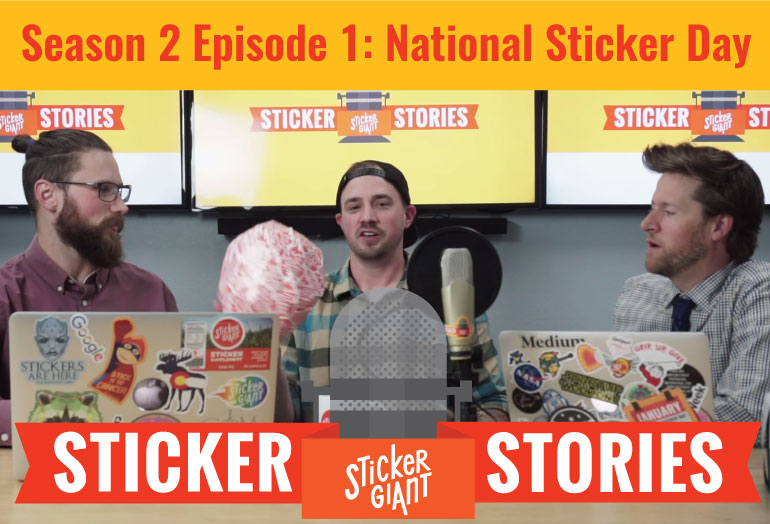Sticker Stories Podcast 2018 Season 2 Episode 1 The Making of National Sticker Day