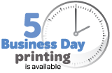 5 day printing available